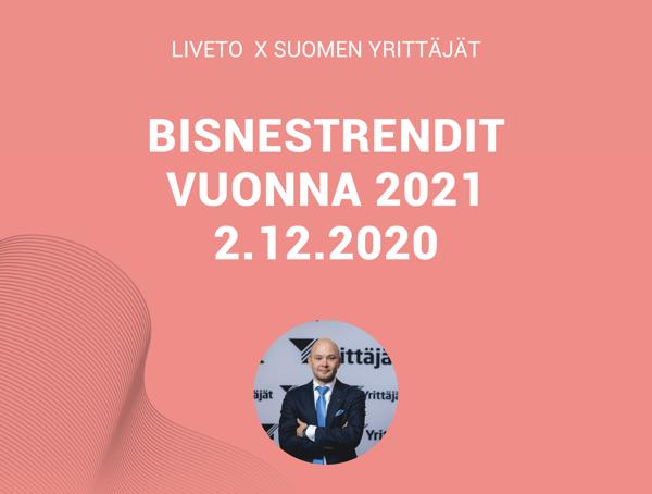 Bisnestrendit vuonna 2021