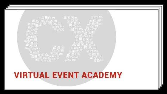 Virtual Event Academy