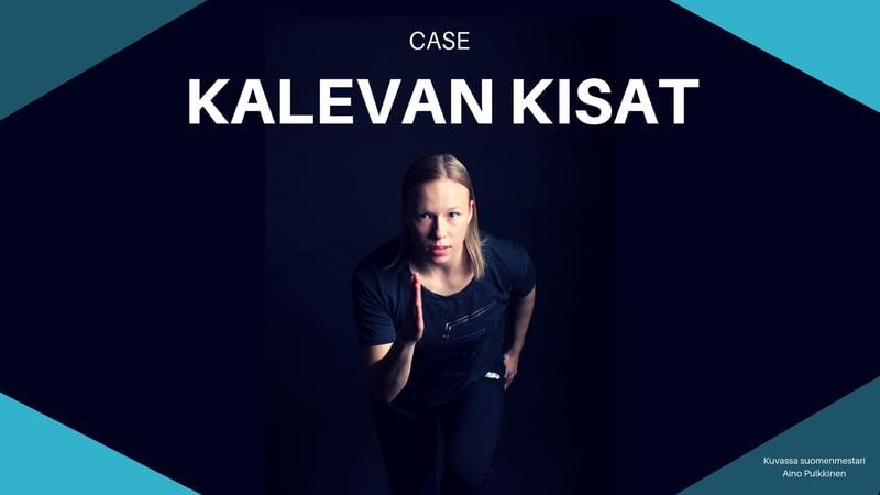 Case: kalevan kisat