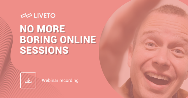 No More Boring Online Sessions