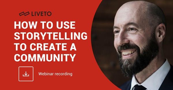 How to Use Storytelling to Create a Community